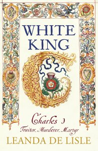 White King by Leanda de Lisle